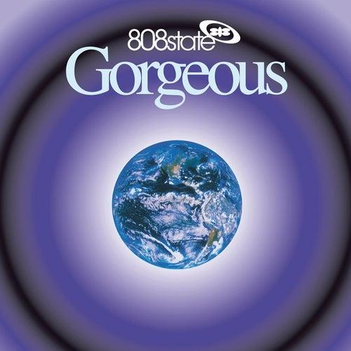 Gorgeous (DeLuxe) von 808 State