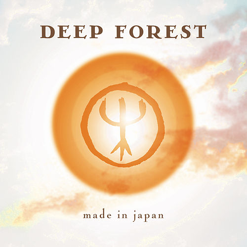Made In Japan by Deep Forest