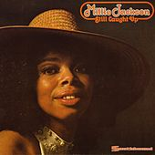 Still Caught Up by Millie Jackson