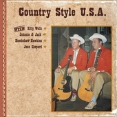 Country Style U.S.A. with Kitty Wells, Johnnie & Jack, Hawkshaw Hawkins, Jean Shepard by Various Artists