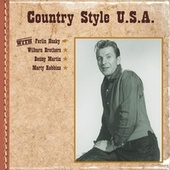 Country Style U.S.A. with Ferlin Husky, Wilburn Brothers, Benny Martin, Marty Robbins by Various Artists