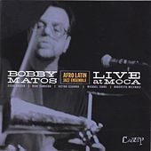 Live At M.O.C.A. by Bobby Matos