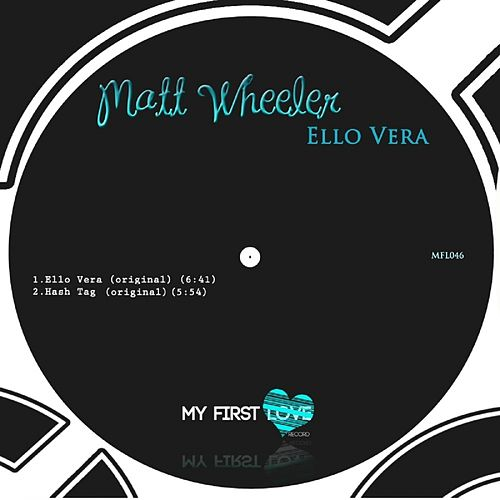 Ello Vera - Single by Matt Wheeler