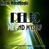 Relic - Single by Burak Harsitlioglu