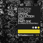 Fraction Records Spring Collection 2013 Part 1 - EP by Various Artists