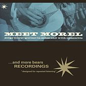 Meet Morel by Jorge Morel