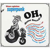 Oh, dieser Sound! - Stars spielen Superpunk by Various Artists