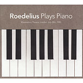 Plays Piano (Bloomsbury Theatre, London, July 28th 1985) by Roedelius
