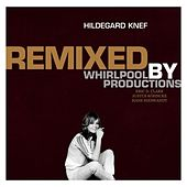 Remixed By Whirlpool Productions by Hildegard Knef