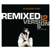 Remixed (12 Versions by Hans Nieswandt) by Hildegard Knef