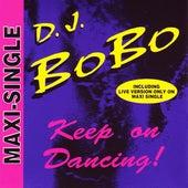 Keep On Dancing! by DJ Bobo