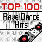 Top 100 Rave Dance Hits Featuring the Best of Dubstep, Electro, Techno, Trance, Hard Style, Goa, Psy, Nrg, Edm Anthems and More by Various Artists