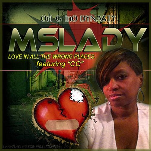 Love in All the Wrong Places (feat. CC) by Ms Lady
