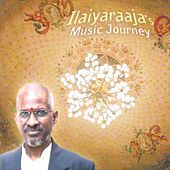 Ilaiyaraaja's Musical Journey by Ilaiyaraaja