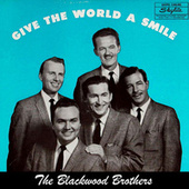 Give The World A Smile (Remastered) by The Blackwood Brothers