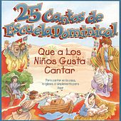 25 Cantos de Escuela Dominical by Various Artists