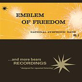 Emblem Of Freedom; Vol. 3 by National Symphonic Band