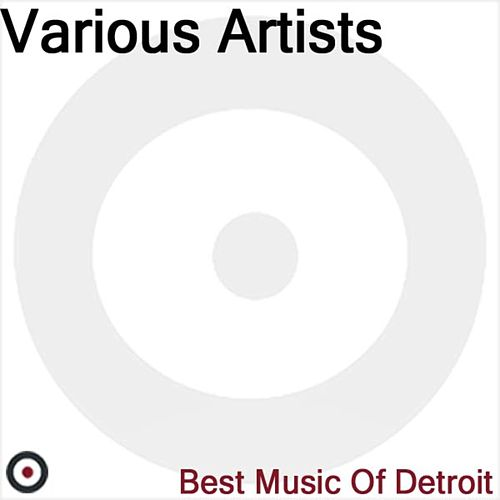 The Best of Detroit by Various Artists