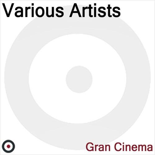 Gran Cinema by Various Artists