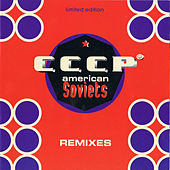 American Soviets (Remixes) by CCCP