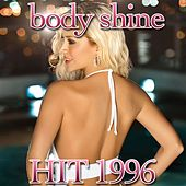 Body Shine (Hit of 1996) by Disco Fever