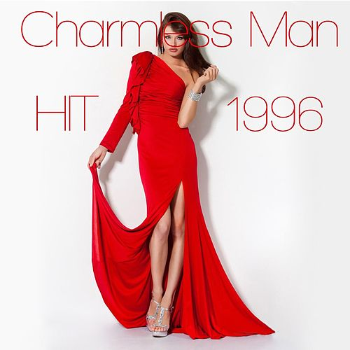 Charmless Man (Dance Remix Hit of 1996) by Disco Fever