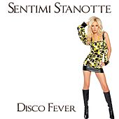 Sentimi stanotte (Hit 1994) by Disco Fever