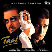 Taal (Original Motion Picture Soundtrack) by A.R. Rahman