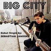 Big City by Sebastian Janoski
