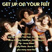 Get Up Get On Your Feet by Various Artists