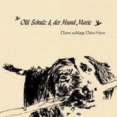 Dann schlägt dein Herz by Olli Schulz