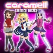 Caramelltanzen by Caramell