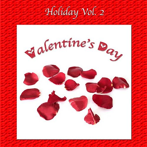 Holiday Vol. 2: Valentine's Day by Various Artists
