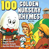 100 Golden Nursery Rhymes by Neva Eder