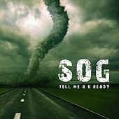 Tell Me R U Ready by S.O.G.