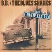 Blue Avenue by B.B. & The Blues Shacks