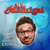 Why Is The Rabbit Crying? by Al Madrigal