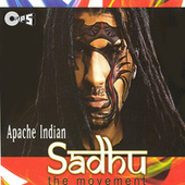 Sadhu (The Movement) von Apache Indian