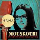 International Folk Songs by Nana Mouskouri