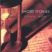 Short Stories by Robin Alciatore