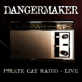Pirate Cat Radio - Live by Dangermaker