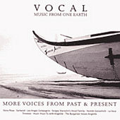 Vocal Music From One Earth - More Voices From Past & Present by Various Artists