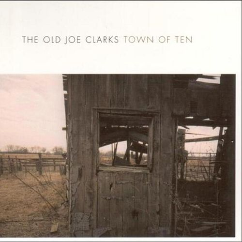Town Of Ten by Old Joe Clarks