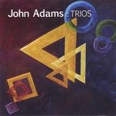 Trios by John Adams