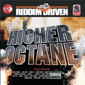 Riddim Driven: Higher Octane by Various Artists