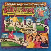 Silly & Sweet Songs by Sharon Lois and Bram