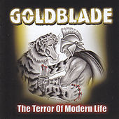 The Terror of Modern Life by Goldblade