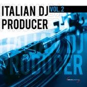 Italian Dj Producer, Vol. 2 by Various Artists