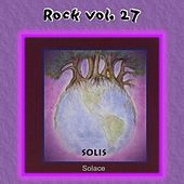 Rock Vol. 27: Solis-Solace by Solis