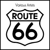 Route 66 by Various Artists